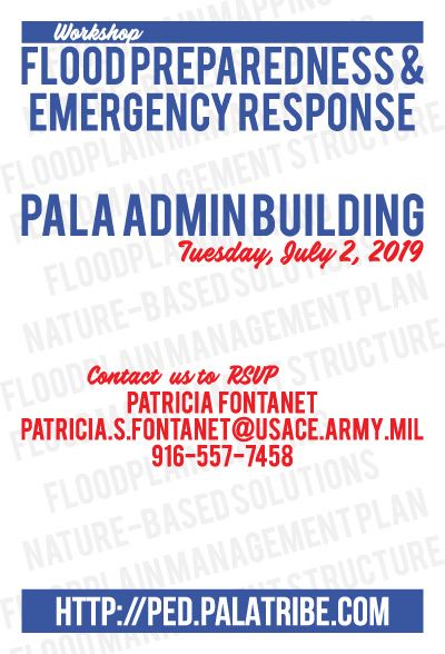 Pala Band California PED Army Corps of Engineers Flood Preparedness Emergency Response Workshop 2019