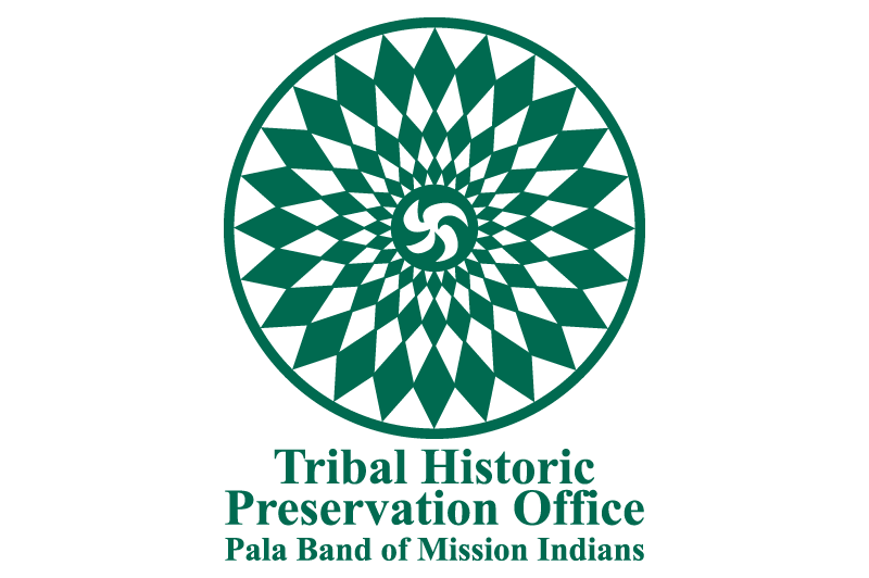 Pala Band of Mission Indians Pala Tribal Historic Preservation Office