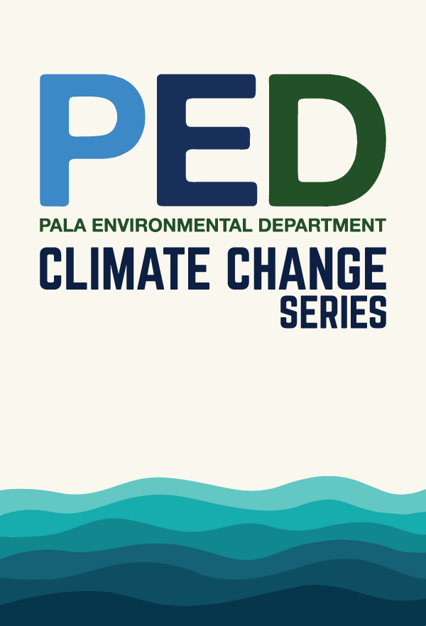 Pala Environmental Department Climate Change PED
